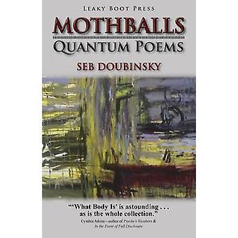 Mothballs Quantum Poems by Doubinsky & Seb
