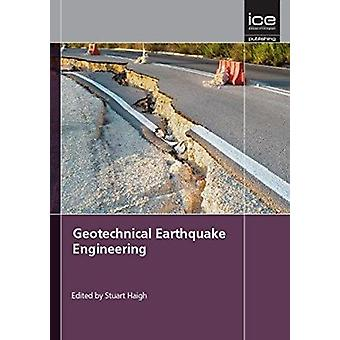 Geotechnical Earthquake Engineering - Geotechnique Symposium in Print