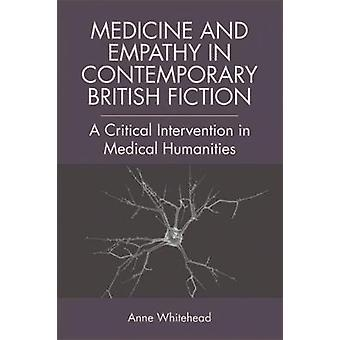 Medicine and Empathy in Contemporary British Fiction - An Intervention