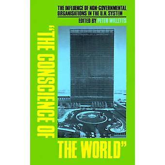 The Conscience of the World - The Influence of Non-Governmental Organi