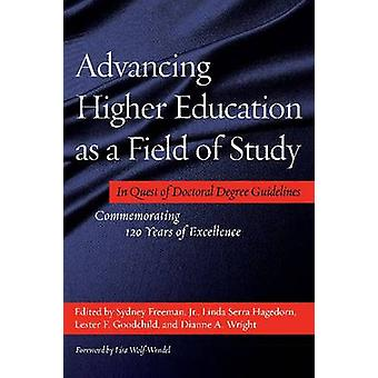 Advancing Higher Education as a Field of Study - In Quest of Doctoral