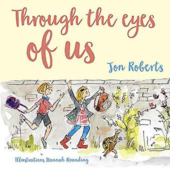 Through the Eyes of Us by Jon Roberts - 9781912654802 Book