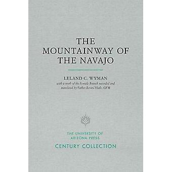 The Mountainway of the Navajo by Leland C. Wyman - 9780816540228 Book
