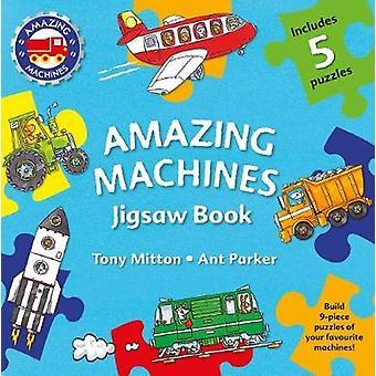 Amazing Machines Jigsaw Book by Tony Mitton - 9780753473917 Book