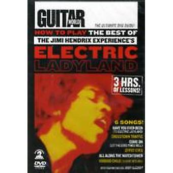 How to Play the Best of the Jimi Hendrix Experiences Electric Ladyland by Jimi Hendrix & Andy Aledort