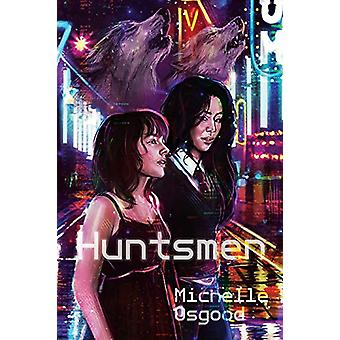 Huntsmen by Michelle Osgood - 9781945053191 Book
