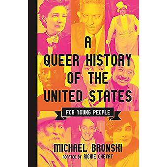 Queer History of the United States for Young People by Michael Bronsk