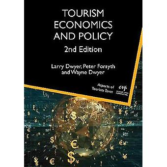 Tourism Economics and Policy by Larry Dwyer - 9781845417314 Book