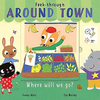 Around Town by Zoe Waring - 9781848579750 Book