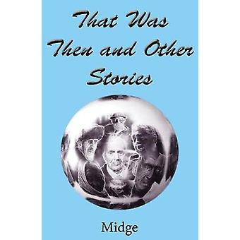 That Was Then and Other Stories by Midge - 9780722349908 Book