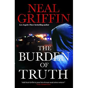 The Burden of Truth by Griffin & Neal