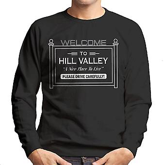 Back to the Future Welcome To Hill Valley Men's Sweatshirt