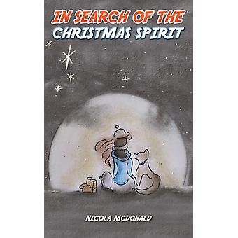 In Search of the Christmas Spirit by McDonald & Nicola