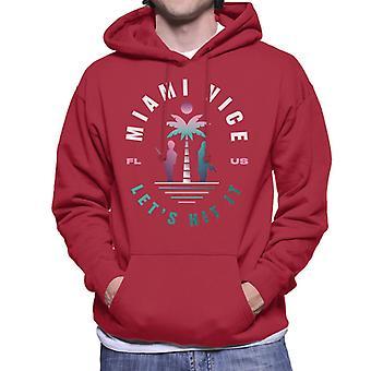 Miami Vice FL US Lets Hit It Men's Hooded Sweatshirt
