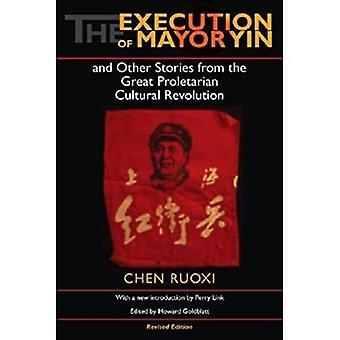 L'exécution du maire Yin et d'autres histoires de la grande révolution culturelle prolétarienne (littérature chinoise...