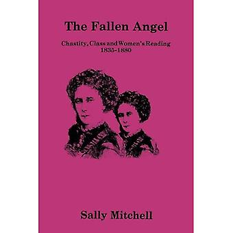 Fallen Angel: Chastity, Class, and Women's Reading, 1835-1880