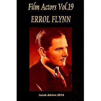 Film Actors Vol.19 Errol Flynn