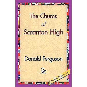The Chums of Scranton High by Donald Ferguson - 9781421830353 Book