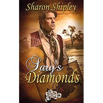 Sary's Diamonds by Sharon Shipley - 9781509213450 Book