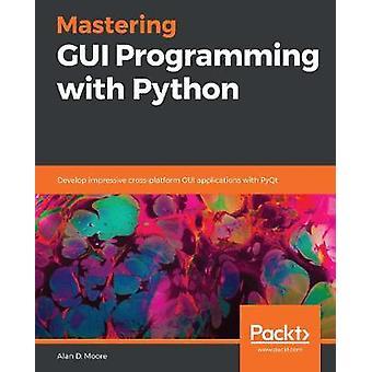 Python で GUI プログラミングをマスタリングする - 印象的なクロスプラツーを開発