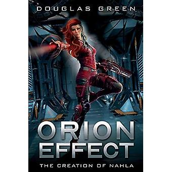 Orion Effect by Douglas Green