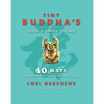 Tiny Buddhas Guide to Loving yourself 9781781802687