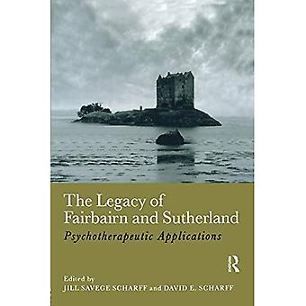 The Legacy of Fairbairn And Sutherland: Psychotherapeutic Applications
