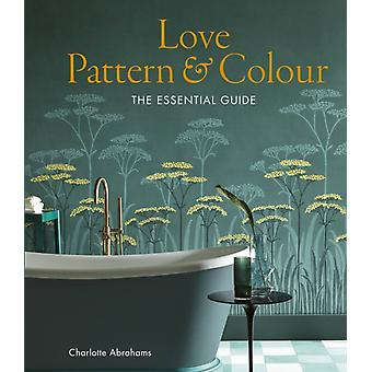 Love Pattern and Colour by Charlotte Abrahams