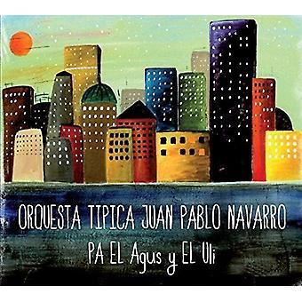 Juan Pablo Navarro - Pa El Agus Y El Ulli [CD] USA import