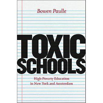 Toxic Schulen - High-Armut Bildung in New York und Amsterdam von Bo