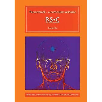 Paracetamol - A Curriculum Resource by Frank Ellis - Colin Osborne - M