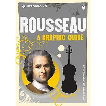 Introducing Rousseau - A Graphic Guide by Dave Robinson - Oscar Zarate