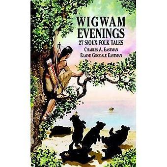 Wigwam kvällar: 27 Sioux folksagor