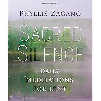 Sacred Silence: Daily Mediations for Lent