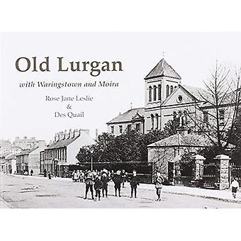 Lurgan vieux: Avec Waringstown et Moira