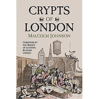 Krypty Londyn: przeszłość i teraźniejszość (przeszłości & obecnie)
