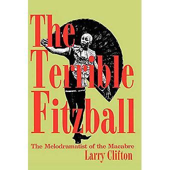 Terrible Fitzball von Clifton