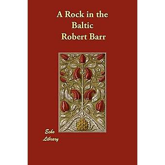A Rock in the Baltic by Barr & Robert