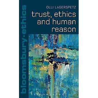 Éthique de la confiance et la raison humaine par Lagerspetz & Olli