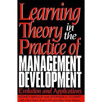 Imparare la teoria nella pratica della gestione sviluppo evoluzione e applicazioni di Grant & Sara
