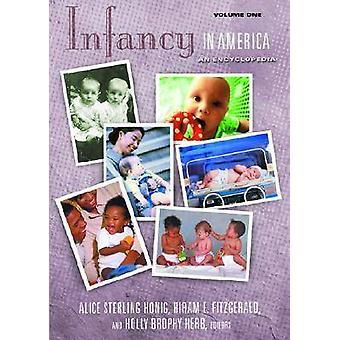 Infancy in America An Encyclopedia by Honig & Alice Sterling