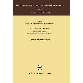 Trenneffekte in Stowellen von Beylich & Alfred E.
