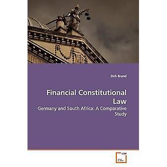 Finanzielle Verfassungsrecht durch Marke & Dirk