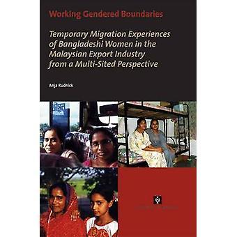 Working Gendered Boundaries by Rudnick & Anja