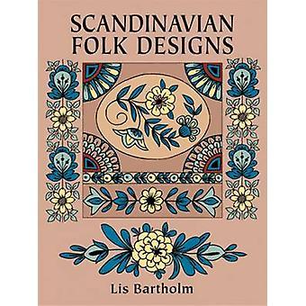 Scandinavian Folk Designs by Lis Bartholm - 9780486255781 Book