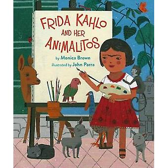 Frida Kahlo And Her Animalitos by Monica Brown - 9780735842694 Book