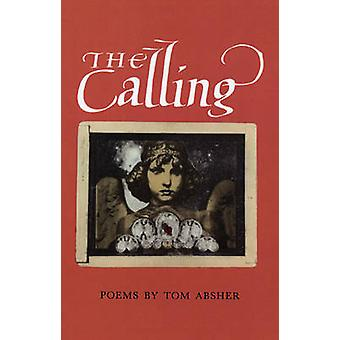 Calling by Tom Absher - Tom Absner - 9780914086734 Book