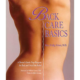 Back Care Basics - A Doctor's Gentle Yoga Program for Back and Neck Pa