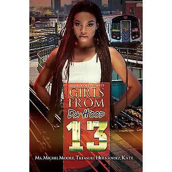 Girls From Da Hood 13 by Girls From Da Hood 13 - 9781622866953 Book