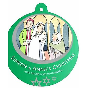 Simeon & Anna's Christmas - 9781785062728 Book